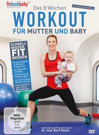 Das 8 Wochen Workout für Mutter & Baby