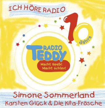 Ich höre Radio - Simone Sommerland, Karsten Glück & die Kita-Frösche