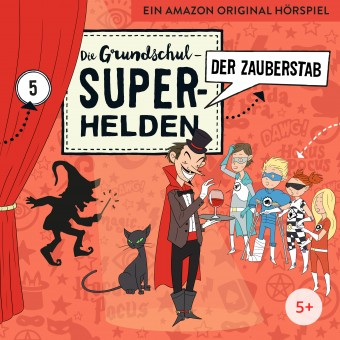 Die Grundschul-Superhelden Folge 5: Der Zauberstab (MP3 Bundle)