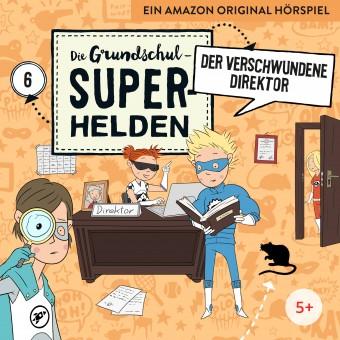 Die Grundschul-Superhelden Folge 6: Der verschwundene Direktor (MP3 Bundle)