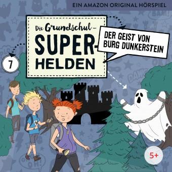Die Grundschul-Superhelden Folge 7: Der Geist von Burg Dunkerstein (MP 3 Bundle)
