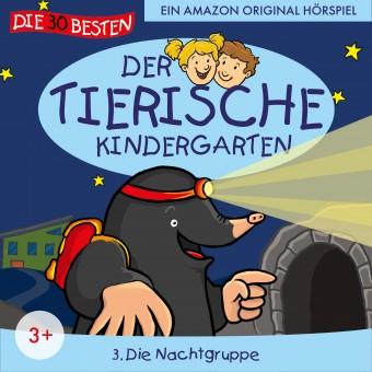 Der tierische Kindergarten Folge 3: Die Nachtgruppe (MP3 Bundle)