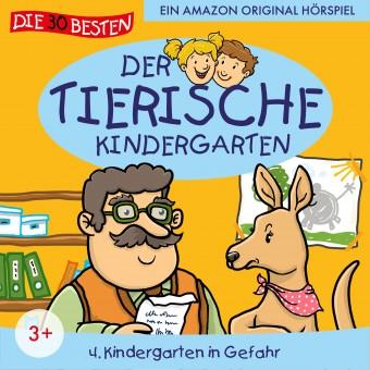 Der tierische Kindergarten Folge 4: Kindergarten in Gefahr (MP3 Bundle)