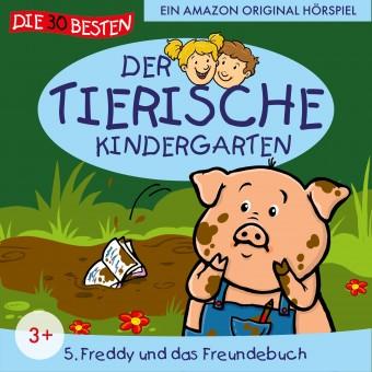 Der tierische Kindergarten Folge 5: Freddy und das Freundesbuch (MP3 Bundle)