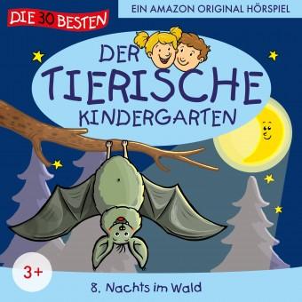 Der tierische Kindergarten Folge 8: Nachts im Wald (MP3 Bundle)