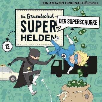 Die Grundschul-Superhelden Folge 12: Der Superschurke