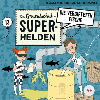 Die Grundschul-Superhelden Folge 13: Die vergifteten Fische (MP3-Bundle)