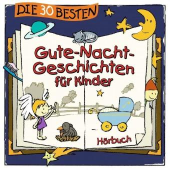 Die 30 besten Gute-Nacht-Geschichten für Kinder (MP3 Bundle)