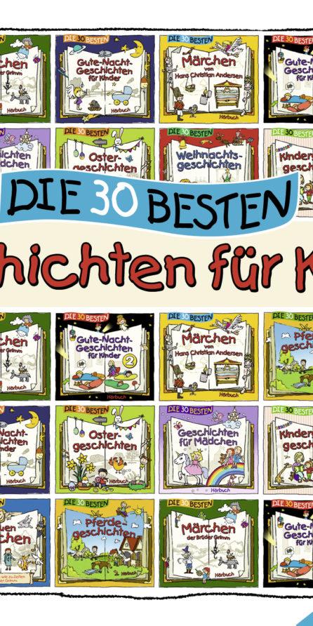 Die 30 besten Geschichten für Kinder